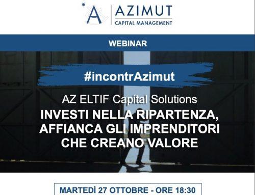 """Webinar """"AZ ELTIF Capital Solutions – Investi nella ripartenza"""" – 27/10/2020 ore 18.30"""