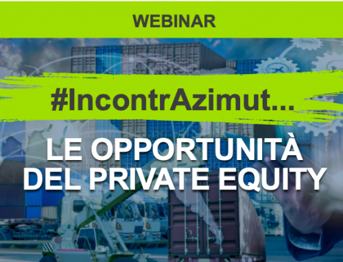 """Webinar Azimut """"Le opportunità del Private Equity"""" – Giovedì 21/01/2021 ore 18:30"""